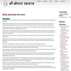 Solo practise for men - All About Tantra