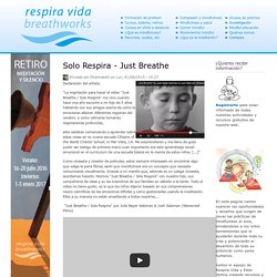 Solo Respira - Just Breathe