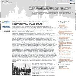 Solovetsky Camp. Solovki Camp. Solovetsky Island.