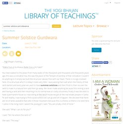 Summer Solstice Gurdwara - Library of Teachings Lecture