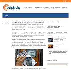 Projetos e Soluções em Energia Solar Fotovoltaica Como a tarifa de energia impacta meu negócio? » Solstício Energia