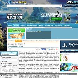 Soluce BioShock 2 - solution complète X360