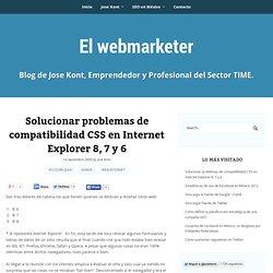 Solución a problemas de CSS en Internet Explorer 6, 7 y 8