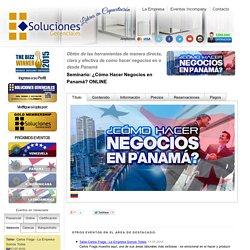 Soluciones Gerenciales - ¿Cómo Hacer Negocios en Panamá? ONLINE