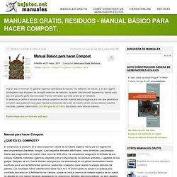 Manual Básico para hacer Compost. - Bajatec Manuales: Soluciones caseras sostenibles.
