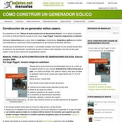 Cómo Construir un Generador Eólico Casero - Bajatec Manuales: Soluciones caseras sostenibles.