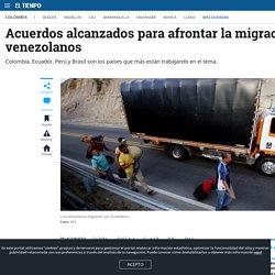 Soluciones para atender la migración de venezolanos en Suramérica