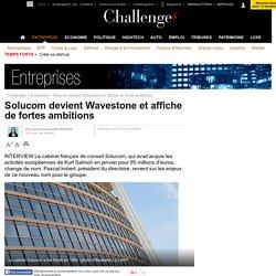 Solucom devient Wavestone et affiche de fortes ambitions