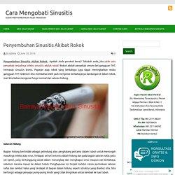 Ini Dia Solusi Penyembuhan Sinusitis Akibat Rokok