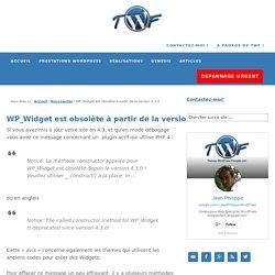Solution pour l'alerte WP_Widget obsolète depuis 4.3.0