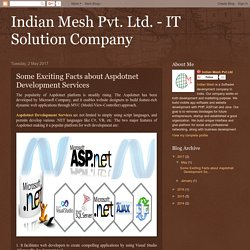 Indian Mesh Pvt. Ltd. - IT Solution Company: Some Exciting Facts about Aspdotnet Development Services