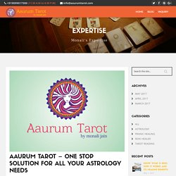 One Stop Solution for all Your Astrology Needs - Aaurum Tarot
