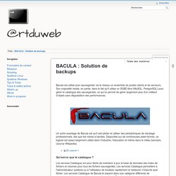 BACULA : Solution de backups - @rtduweb