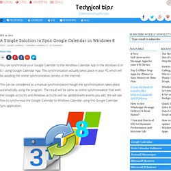 A Simple Solution to Sync Google Calendar in Windows 8