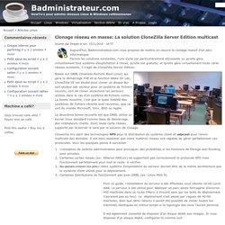 Clonage réseau en masse: La solution CloneZilla Server Edition multicast
