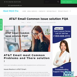 AT&T Email Common issue solution FQA - AT&T Customer Service