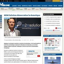 M2M Solution démocratise la domotique