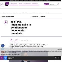 Jack Ma, l'homme qui a la solution pour l'économie mondiale