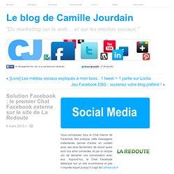 Solution Facebook : le premier Chat Facebook externe sur le site de La Redoute