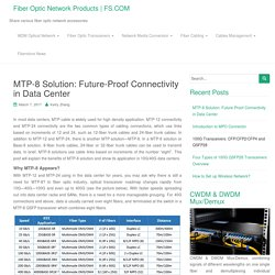 MTP-8 Solution: Future-Proof Connectivity in Data Center