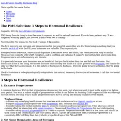 The PMS Solution: 3 Steps to Hormonal Resilience