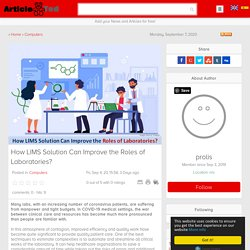 How LIMS Solution Can Improve the Roles of Laboratories? Article