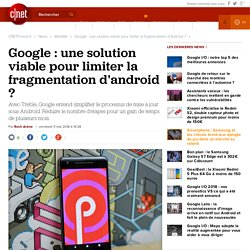Google : une solution viable pour limiter la fragmentation d'android