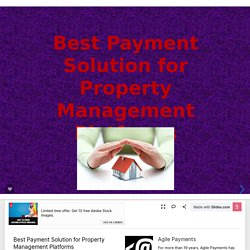 Best Payment Solution for Property Management Platforms