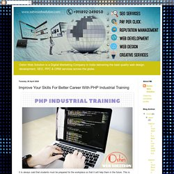 Oshin Web Solution - Best Digital Marketing Company in India: Improve Your Skills For Better Career With PHP Industrial Training