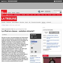 Le iPad en classe : solution miracle?