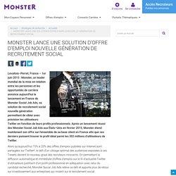 MONSTER LANCE UNE SOLUTION D'OFFRE D'EMPLOI NOUVELLE GÉNÉRATION DE RECRU