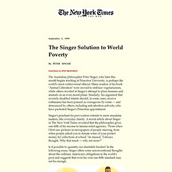 """Peter Singer's Solution to World Poverty,"" New York Times Sunda"