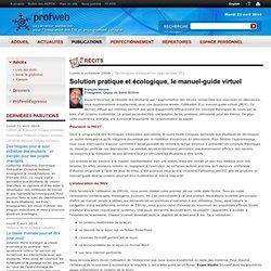 Solution pratique et écologique, le manuel-guide virtuel