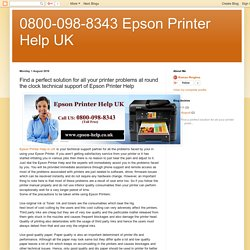 Find a perfect solution for all your printer problems at round the clock technical support of Epson Printer Help