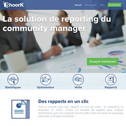 La solution de reporting du community manager