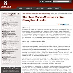 The Steve Reeves Solution for Size, Strength and Health