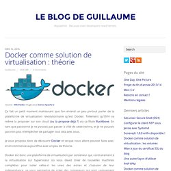 Docker comme solution de virtualisation : théorie