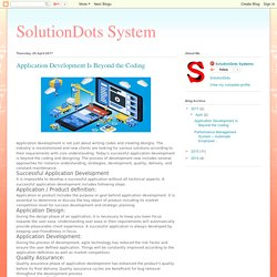 SolutionDots System: Application Development Is Beyond the Coding