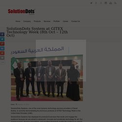 SolutionDots System at GITEX Technology Week (8th Oct – 12th Oct) -