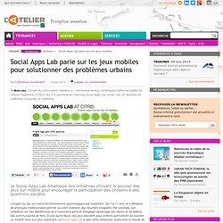 Social Apps Lab parie sur les jeux mobiles pour solutionner des problèmes urbains