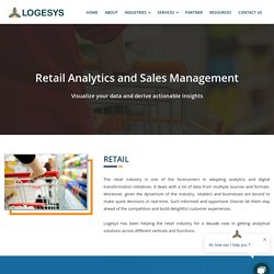 Retail Industry Solutions - Retail Analytics and Management Solution - Logesys