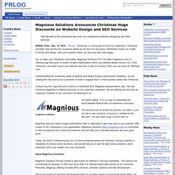 Magnious Solutions Announces Christmas Huge Discounts on Website Design and SEO Services