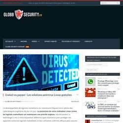 Gratuit ou payant : Les solutions antivirus Linux gratuites