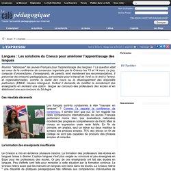 Langues : Les solutions du Cnesco pour ameliorer l'apprentissage des langues