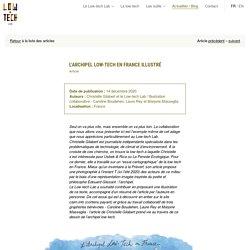 Le Low-tech Lab partage les solutions et l'esprit low-tech. – L'archipel low-tech en France illustré