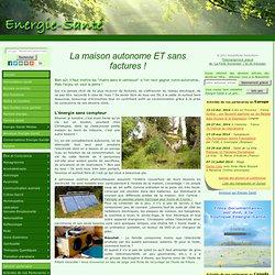 Eco-Solutions » Blog Archive » La maison autonome ET sans factures !