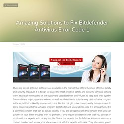 Amazing Solutions to Fix Bitdefender Antivirus Error Code 1