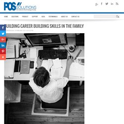 POS Solutions - Building Career Building Skills in the family