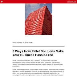 6 Ways How Pallet Solutions Make Your Business Hassle-Free